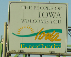 Iowa home of insanity